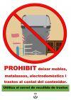 Prohibit deixar mobles i trastos al costat del contenidor